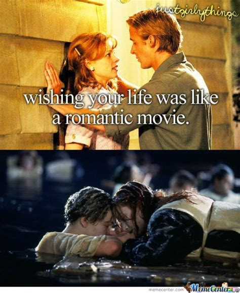 Funny Romantic Memes - movie memes