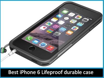 best deal on iphone 6 best lifeproof iphone 6 cases in live deals 2015