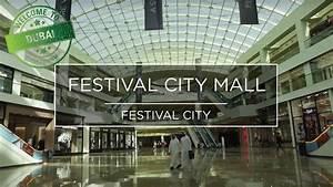 Dubai Festival City : welcome to dubai festival city mall youtube ~ A.2002-acura-tl-radio.info Haus und Dekorationen