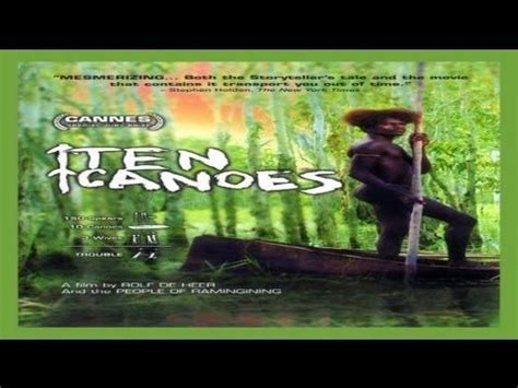 Ten Canoes Youtube by 1000 Images About Youtube Movie Videos On Pinterest