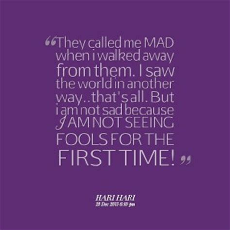 Mad At The World Quotes