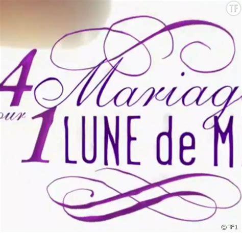 4 mariages pour une lune de miel le replay de l 233 pisode