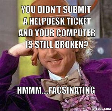 Helpdesk Meme - help desk humor it fun pinterest help desk desks and humor