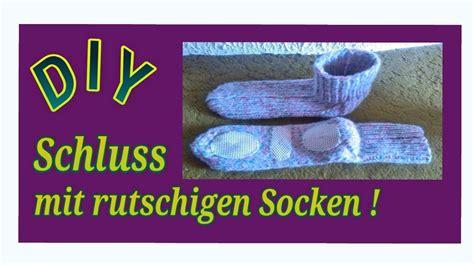 Rutschfest Machen by Socken Rutschfest Machen Anleitung