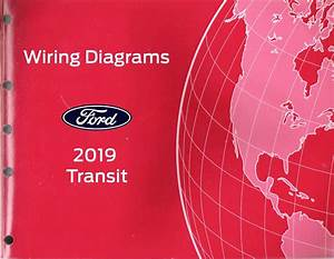 2019 Ford Transit Factory Oem Wiring Diagrams