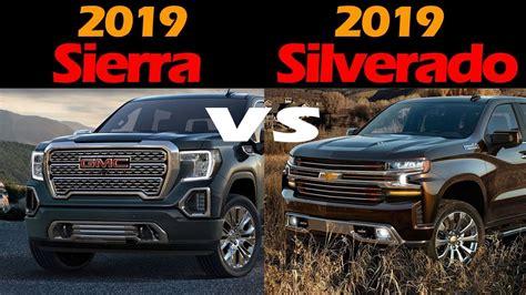 Cheyenne Vs Silverado by Must 2019 Gmc Vs 2019 Chevrolet Silverado