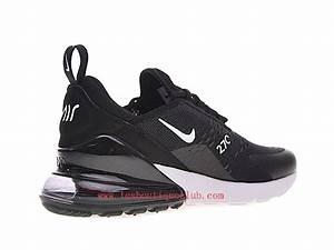 Chaussure Pour Femme Pas Cher : nike air max 270 women nike running cheap shoes black white ah8050 002 ah8050 002 2018 ~ Dode.kayakingforconservation.com Idées de Décoration