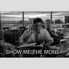 Show Me The Money Gif  Find & Share On Giphy