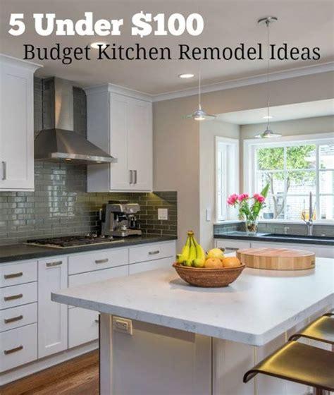 kitchen remodel ideas budget 5 100 budget kitchen remodel ideas