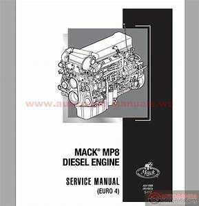 Mack Mp8 Diesel Engine Euro 4 Service Manuals