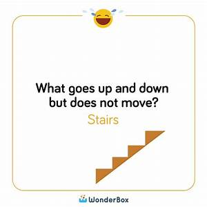 What Goes Up And Down But Does Not Move Answer Stairs