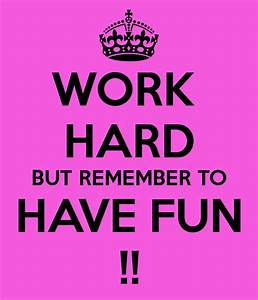 Images Of Have Fun At Work Quotes Golfclub