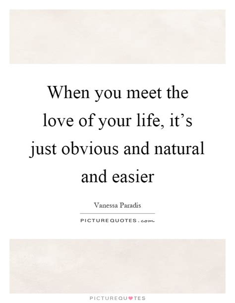 Quotes On Meeting Love Of Your Life