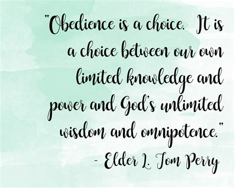 obedience   choicequote   tom perry  idea door