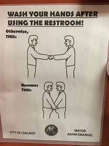 wash your hands after using the restroom realfunny With not washing your hands after using the bathroom