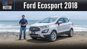 Ford Ecosport 2018 Zubehör : ford ecosport 2018 qu tanto ha mejorado youtube ~ Kayakingforconservation.com Haus und Dekorationen