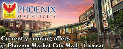 Phoenix Market City Mall - Chennai Sales, Phoenix Market