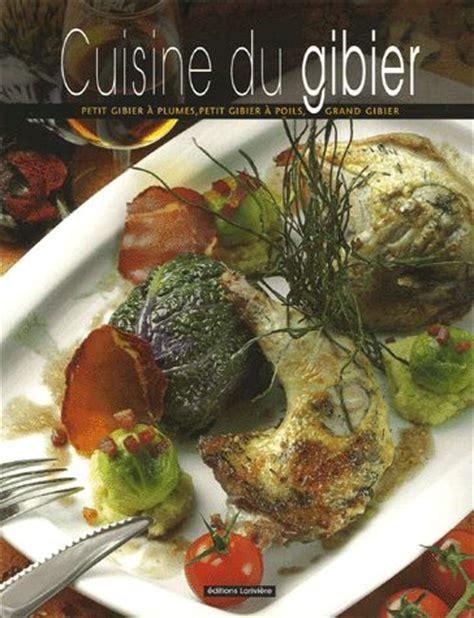 cuisiner le chevreuil facile le coup de cœur de la semaine les livres de cuisine du