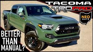 Test Drive  Automatic 2020 Toyota Tacoma Trd Pro  Should I