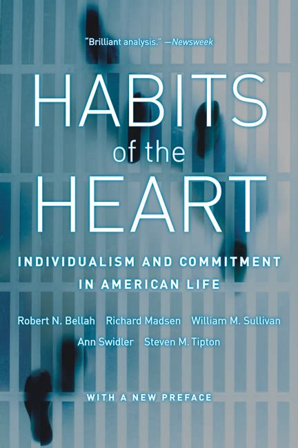Habits of the Heart, With a New Preface - Robert N. Bellah