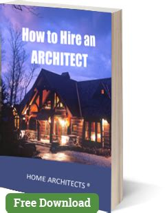 hire an architect mountain home architects timber frame architect custom