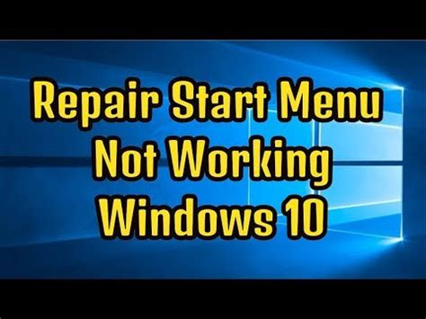 how to repair start menu not working in windows 10