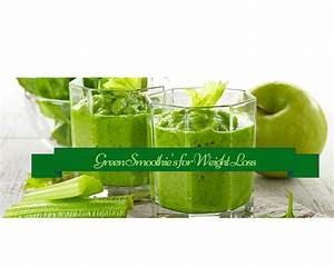How To Make A Green Smoothie For Weight Loss