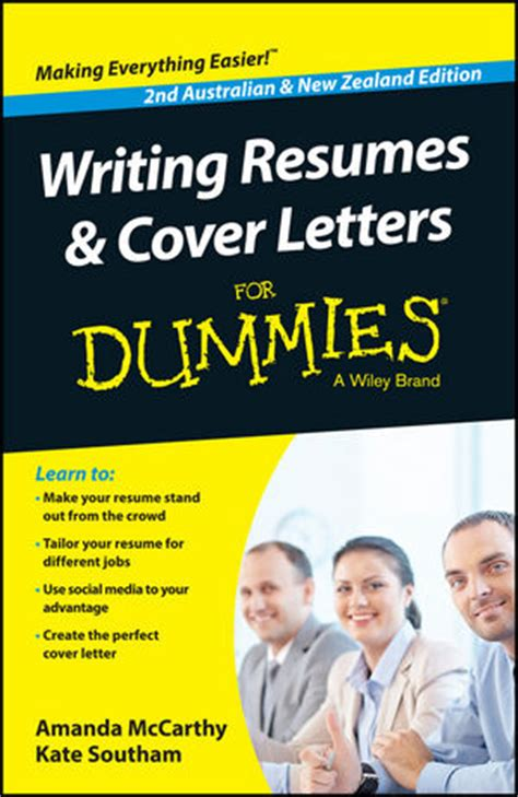 Australian Resume For Dummies by Wiley Writing Resumes And Cover Letters For Dummies Australia Nz 2nd Australian And New