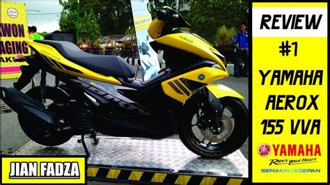 Review Yamaha Aerox 155vva by 1 Review Yamaha Aerox 155 Vva