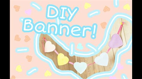 DIY Cute Pastel HEART BANNER Fairy Kei Pastel Aesthetic