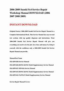 2006 2009 Suzuki Sx4 Service Repair Workshop Manual
