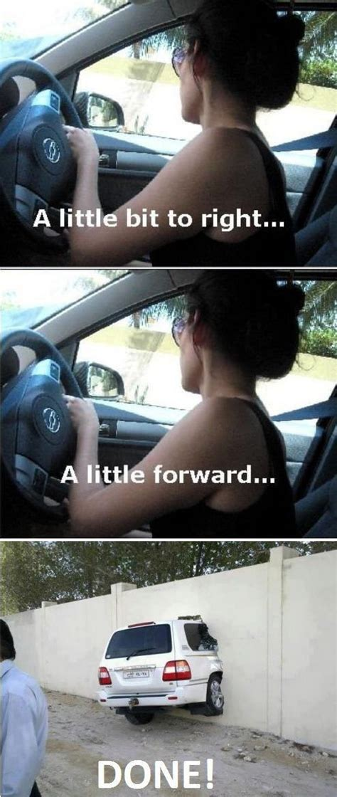 Driving Memes - funny memes women drivers nowaygirl hahahaha pinterest my life parallel parking and my