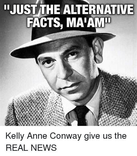 Alternative Facts Memes - funny conway memes of 2017 on me me kellyanne