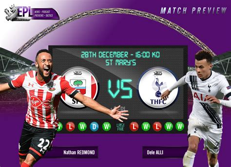 Southampton vs Tottenham Preview | Team News, Stats & Key ...