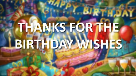 Thanks For All The Birthday Wishes Youtube