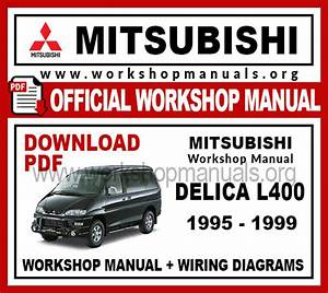 Mitsubishi Delica L400 Workshop Repair Manual