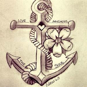 Love anchors the soul | Tats And Piercings | Pinterest