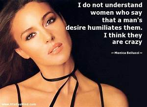 Monica Bellucci Quotes at StatusMind.com