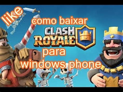 como baixar clash royale para windows phone