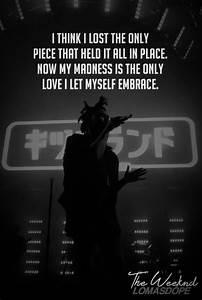 The Weeknd Trilogy Quotes. QuotesGram