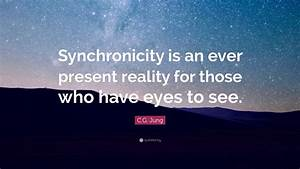 C.G. Jung Quote... Jungian Synchronicity Quotes