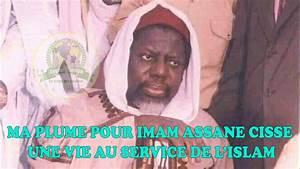 Ma Plume Pour Imam Assane Cisse  Une Vie Au Service De L