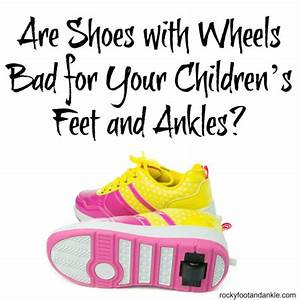 Are Shoes with Wheels Bad for Your Children's Feet and Ankles?