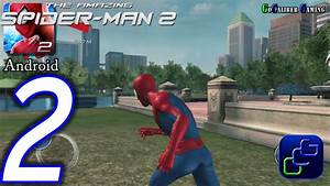 The Amazing Spider-Man 2 Android Walkthrough - Part 2 ...
