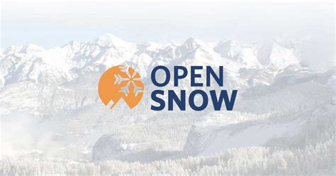 Open Snow by Snow Forecast Ski Report Conditions Opensnow