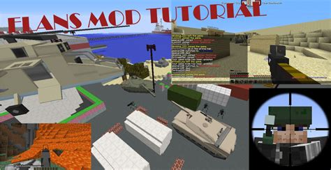 Flans Mod Related Tutorial (updated For Flans Mod 4.8.0