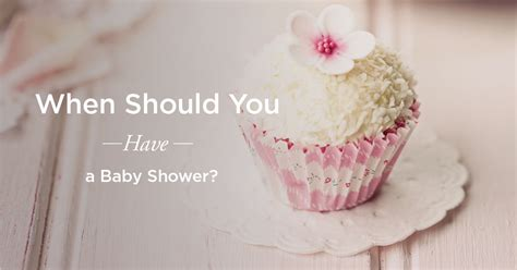When Should You Have A Baby Shower How To Decide