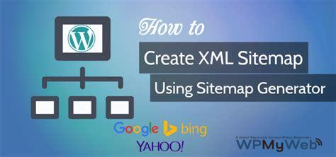How Create Xml Sitemap Using Generator Tool