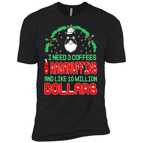 An artisan, not yet polished, who is filled with tremendous. Need 3 Coffees 6 Ragamuffins Christmas Ugly Sweater Men Short Sleeve T-Shirt - BigShopper