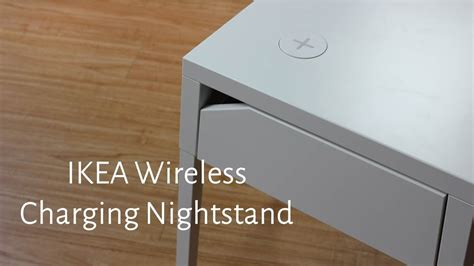 Qi Nightstand by On With Ikea S New Wireless Charging Nightstand